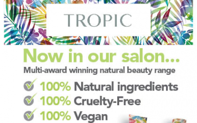 Tropic – Now in our Salon
